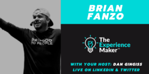 Brian Fanzo The Experience Maker Show